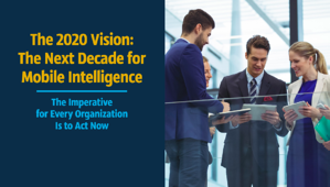 The 2020 Vision: The Next Decade for Mobile Intelligence cover