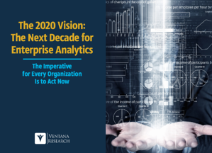The 2020 Vision The Next Decade for Enterprise Analytics